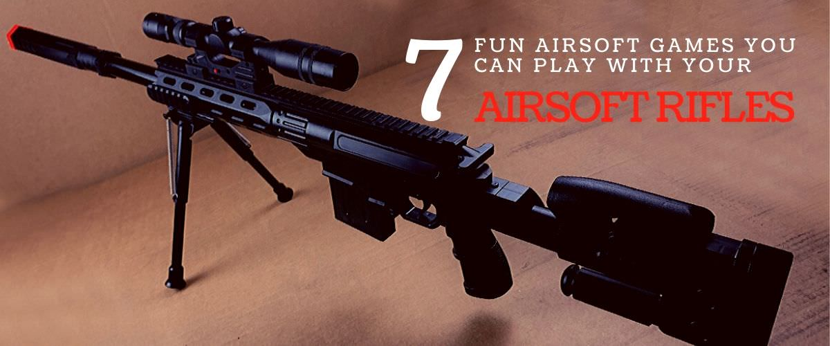 airsoft games with airsoft rifles